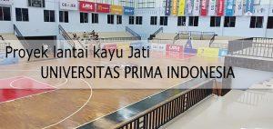 lantai kayu jati lapangan basket universitas prima indonesia