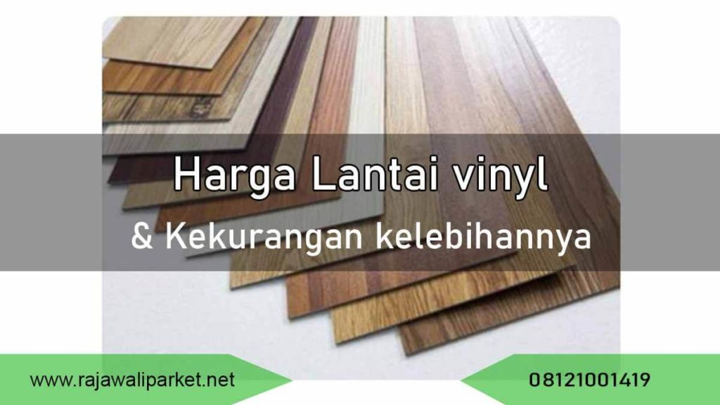 harga lantai vinyl dan kekurangan kelebihannya